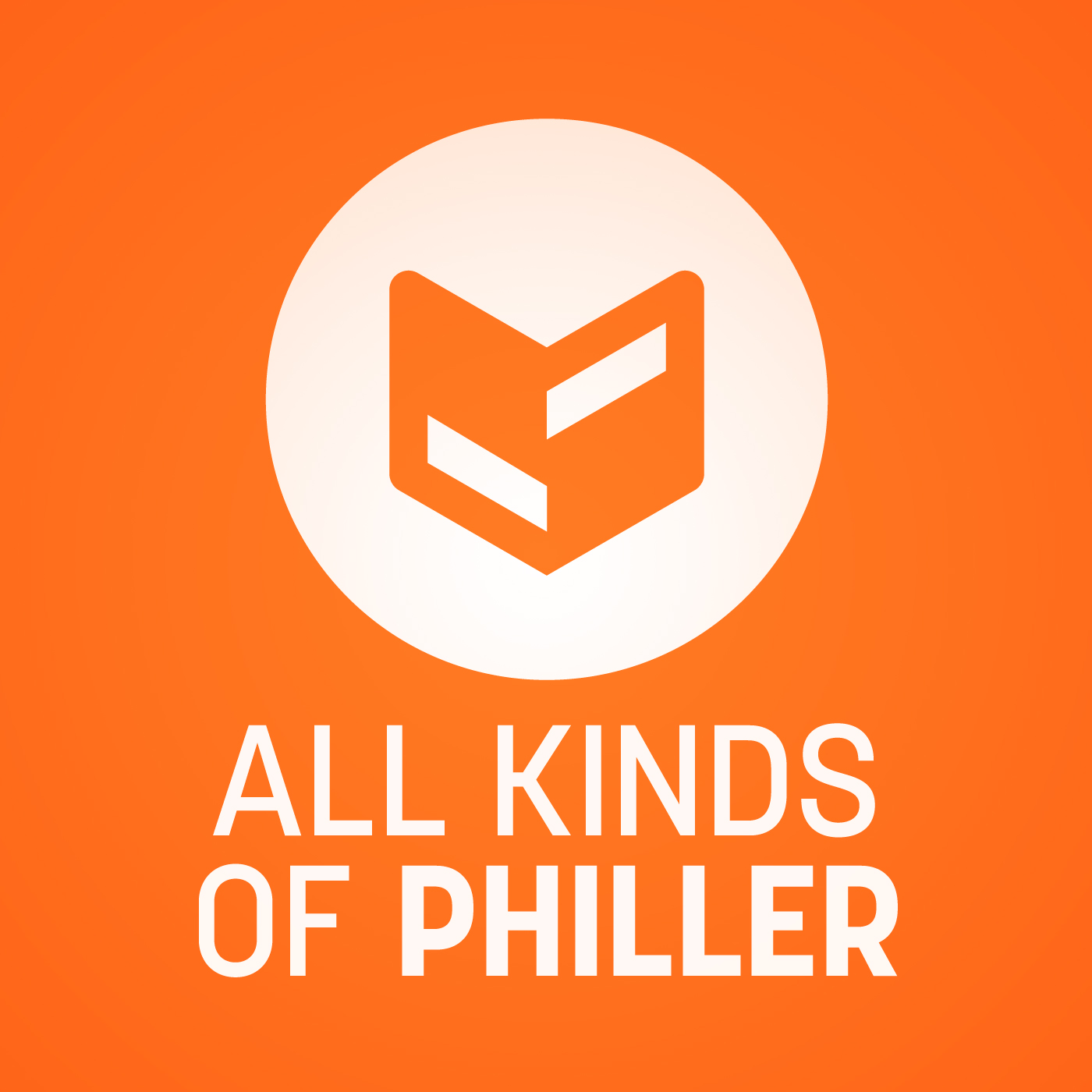 All Kinds of Philler